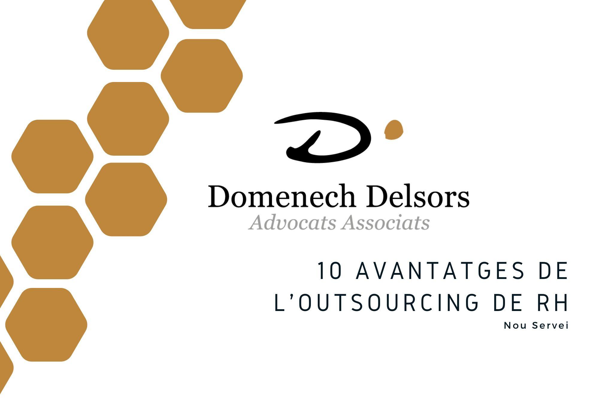 10 Avantatges De L'Outsourcing De RH De Domenech Delsors Advocats