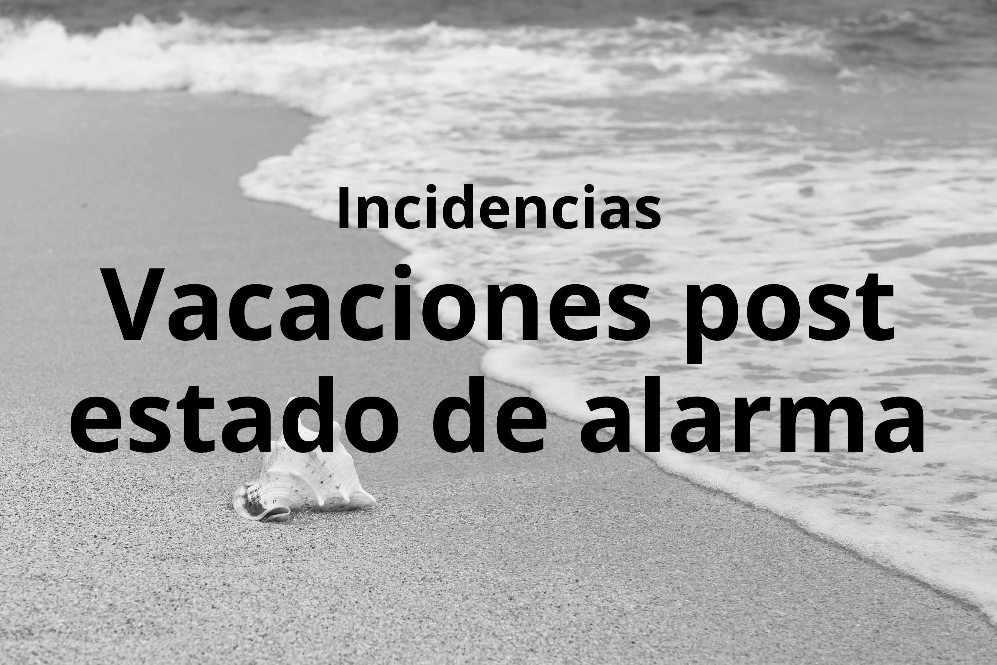 Problematica Vacaciones Post Estado De Alarma