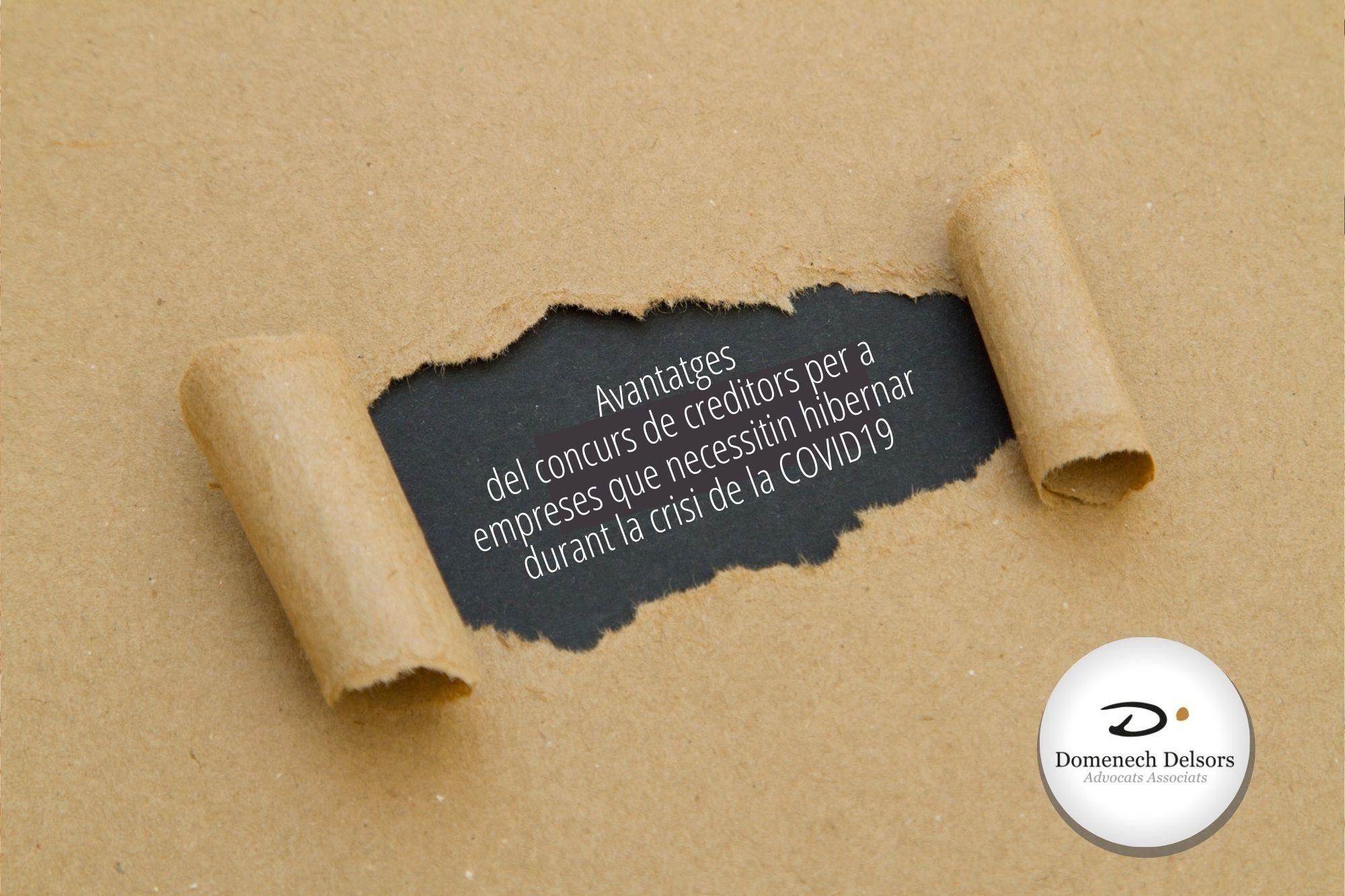 Avantatges Del Concurs De Creditors Per A Empreses Que Necessiten Hibernar Durant La Crisi De La COVID19.