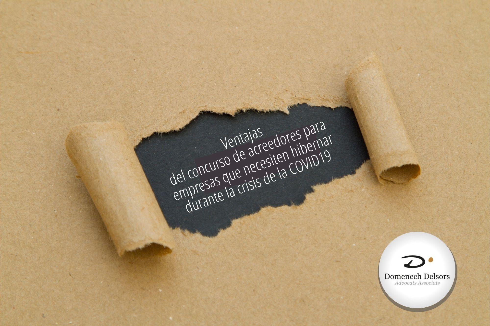 Ventajas Del Concurso De Acreedores Para Empresas Que Necesiten Hibernar Durante La Crisis De La COVID19.